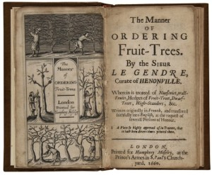 The Manner of Ordering Fruit-Trees by the Sieur le Gendre - 1660